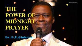 THE POWER OF MIDNIGHT PRAYER By DR D K OLUKOYA