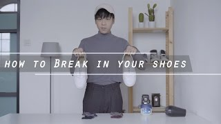 iStyle Indonesia #WeLearn - How To Break In Your Shoes