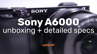 2019 Detailed unboxing of the Sony A6000