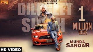 Munda Sardar (Full Song) Dilpreet Singh - New Punjabi Songs 2017 - Latest Punjabi Songs 2017 - WHM