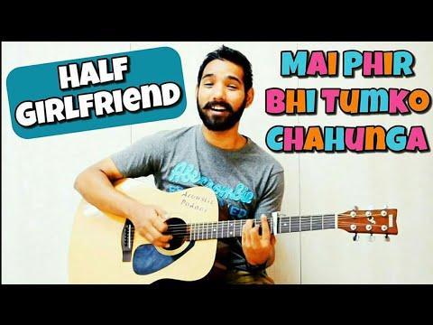 Xxx Mp4 Mai Phir Bhi Tumko Chahunga Guitar Lesson 3gp Sex