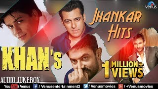 KHAN'S - Jhankar Hits | 90's Romantic Love Songs | Jhankar Beats Songs | JUKEBOX | Hindi Love Songs
