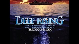 Deep Rising (1998) Suite - Jerry Goldsmith