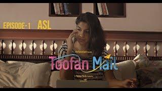 Toofan Mail   Episode 1 - ASL