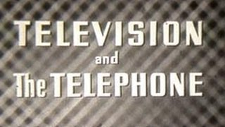 AT&T Archives: Television and The Telephone, a 1946 film about microwave broadcasting