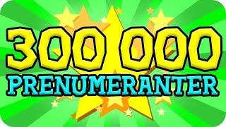 300 000 PRENUMERANTER SPECIAL!