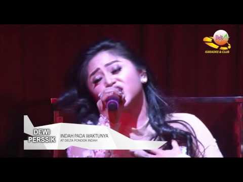 Dewi Perssik -  Indah Pada Waktunya @Delta Club Pondok Indah 31.03.2017 mp3