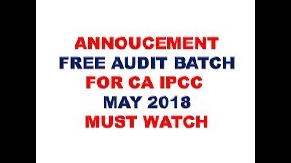 FREE AUDIT CLASSES FOR CA IPCC MAY 2018