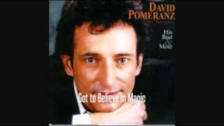 DAVID POMERANZ - GOT TO BELIEVE IN MAGIC 1982