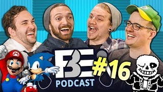 FBE PODCAST | React Gaming - Mario, Undertale, Dark Souls (Ep #16)