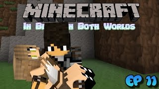 Forced Love - In Between Both Worlds (Minecraft Role-Play) Ep11