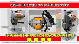 Review MISEW ZJ108 Straight Knife Cloth Cutting Machine