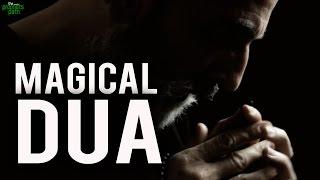 The Magical Dua