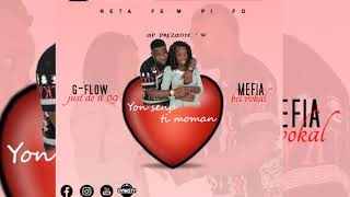 YON SENP TI MOMAN - Mefia feat G-flow just do it