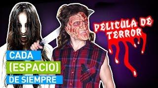 CADA PELÍCULA DE TERROR DE SIEMPRE