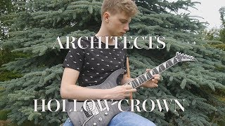 ARCHITECTS - HOLLOW CROWN guitar cover