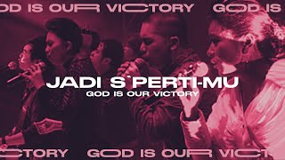 Jadi S'perti-Mu (God is Our Victory Official Video Album)