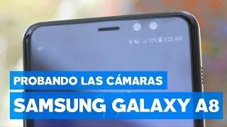 Galaxy A8+: poniendo a prueba su cámara dual