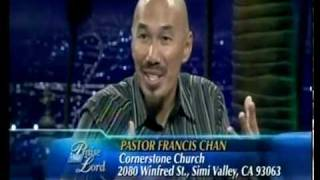 BEST ENCOURAGEMENT! ever! Ammazing! Must see!  (Francis Chan - Creazy Love) TBN interview