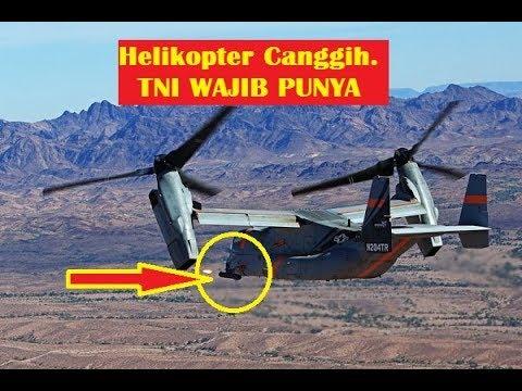 Helikopter V 22 Osprey Militer Indonesia wajib Punya