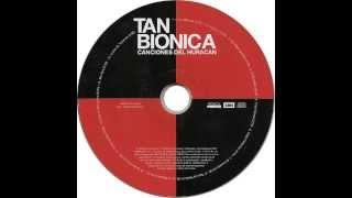 Tan Biónica - Canciones del Huracan (Full Album-Album Completo)