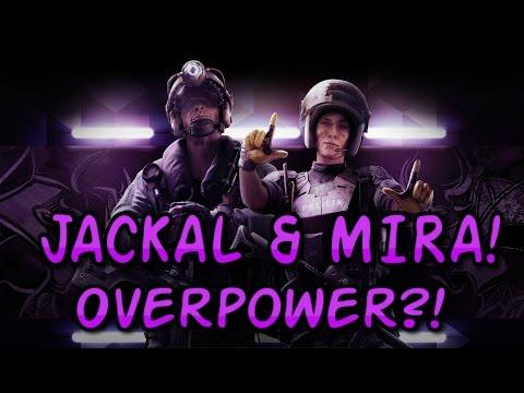 Jackal & Mira OVERPOWER!? : Rainbow Six Siege