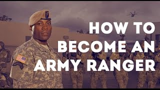 Army Ranger Requirements - How to Become an Army Ranger.