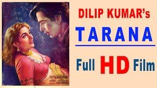 Tarana | Dilip Kumar & Madhubala | 1951 | HD