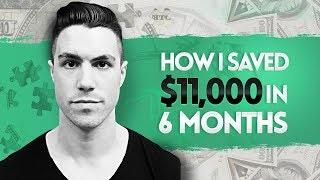 How to Save Money | 7 Surprising Ways to Save Over $11,000 in 6 Months