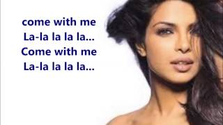 Priyanka Chopra - Exotic (Lyrics) (Ft.  Pitbull)