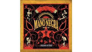 Mano Negra - Out of Time Man (Version 2005)