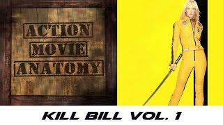 Kill Bill Vol. 1 | Action Movie Anatomy