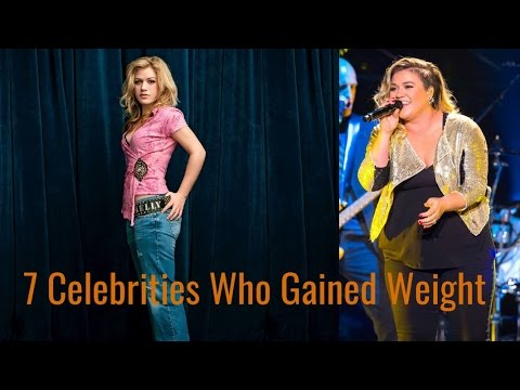 7 Celebrities Who Gained Weight
