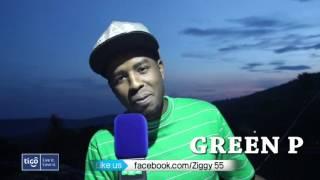 Green P muri B Side (Ziggy 55) ngo arasanga isi igeze mu minsi yanyuma