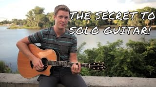 THIS IS THE SECRET TO SOLO GUITAR!