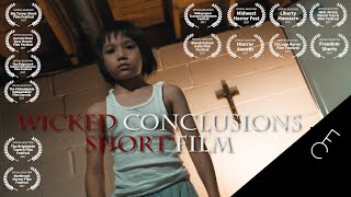 Wicked Conclusions - Scary Short Horror Film