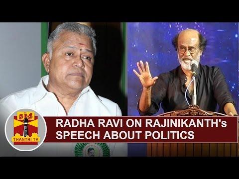 Actor Radha Ravi on Superstar Rajinikanth s Speech about Politics Thanthi TV