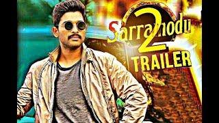 Sarrainodu 2 (2018) New Movie Trailer ll Allu arjun ,