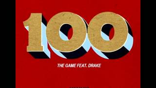 The Game - 100 Feat. Drake (Slowed)
