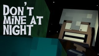 """""""Don't Mine At Night"""" - A Minecraft Parody of Katy Perry's Last Friday Night (Music Video)"""
