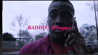 Baddo-Mbappe (clip officiel)