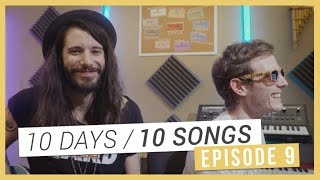 [10 DAYS 10 SONGS] Episode 09 - Enregistrement de