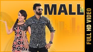 MALL (Full Video) | G Kush Feat. Rita Sharma | Latest Punjabi Songs 2017 || Amar Audio