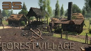 Holy shit, so viele Kinder!✦Life is Feudal Forest Village Gameplay [35] ✦ Let's Play Deutsch/German