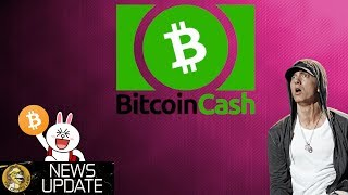 Bitcoin Cash Test, Ethereum Update, & Eminem BTC - Bitcoin & Cryptocurrency News