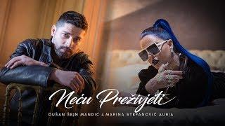 Marina Stefanović & Dušan Šejn Mandić - Neću preživjeti - (Official Video 2019)