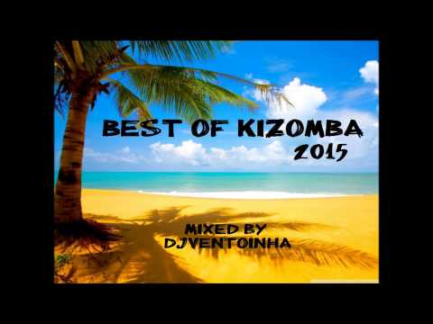 Kizomba 2015 Best of Kizomba
