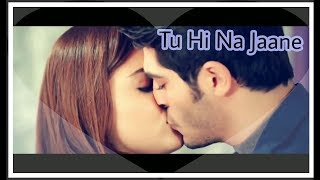 Tu Hi Na Jaane - Best sad song | Murat and Hayat song | Most Emotional heart touching song 2017