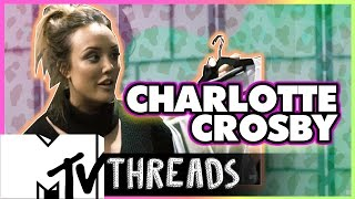 MTV Threads: Charlotte Crosby | MTV