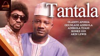 Tantala - Yoruba Classic Movie.